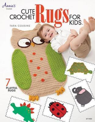 Cute Crochet Rugs for Kids Tara Cousins
