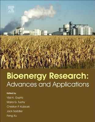 Bioenergy Research: Advances and Applications Vijai Kumar Gupta
