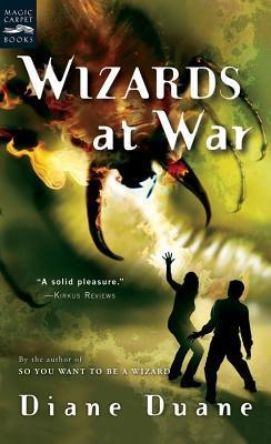 Wizards at War: The Eighth Book in the Young Wizards Series Diane Duane