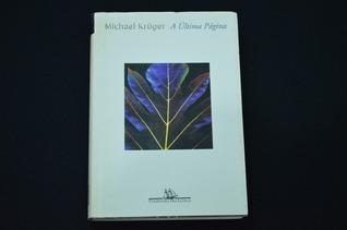 A última página  by  Michael Krüger