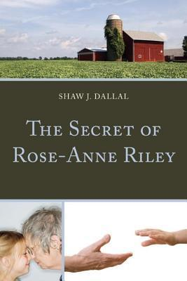 Secret of Rose-Anne Riley  by  Shaw J. Dallal
