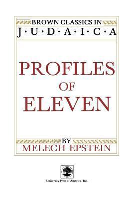 Profiles of Eleven Melech Epstein