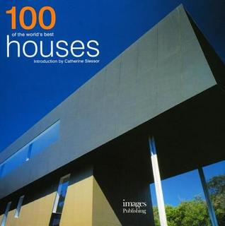 100 of the World S Best Houses Jodie Davis