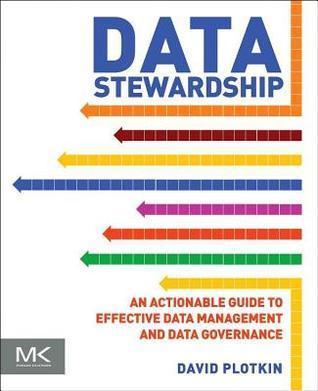 Data Stewardship  by  David Plotkin
