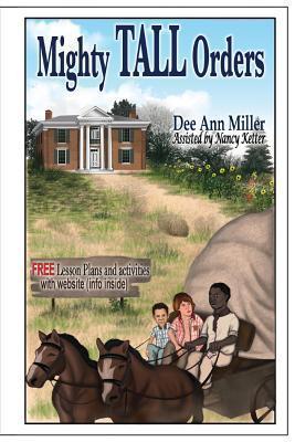 Mighty Tall Orders Dee Ann Miller