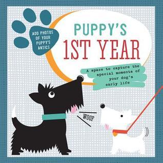 Puppys First Year  by  Shawn Sherry