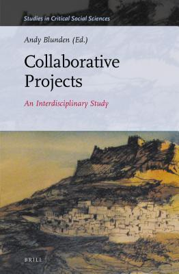Collaborative Projects: An Interdisciplinary Study  by  Andy Blunden