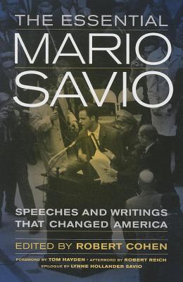 Essential Mario Savio Robert    Cohen
