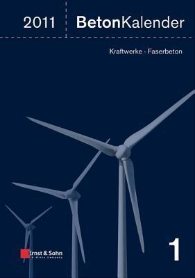 Beton-Kalender 2012: Schwerpunkte - Infrastrukturbau, Befestigungstechnik, Eurocode 2 Konrad Bergmeister