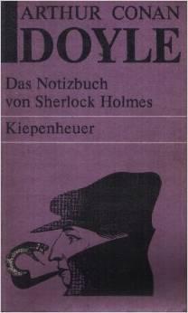 Das Notizbuch von Sherlock Holmes (Sherlock Holmes, #9) Arthur Conan Doyle