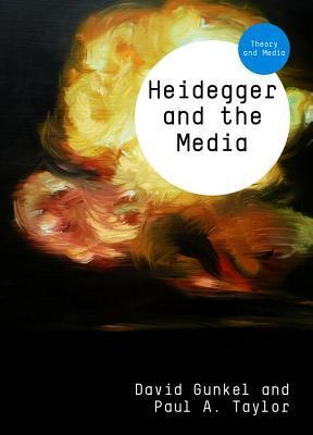 Heidegger and the Media  by  David Gunkel