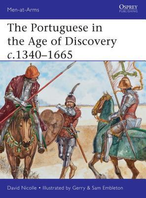Portuguese in the Age of Discovery 1300-1580 David Nicolle