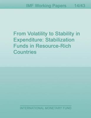 From Volatility to Stability in Expenditure: Stabilization Funds in Resource-Rich Countries  by  Naotaka Sugawara