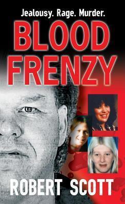 Blood Frenzy  by  Robert    Scott