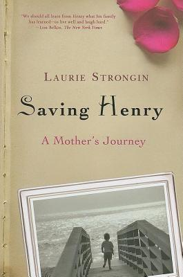 Saving Henry  by  Laurie Strongin