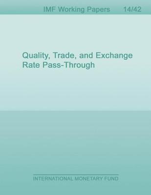 Quality, Trade, and Exchange Rate Pass-Through Natalie Chen