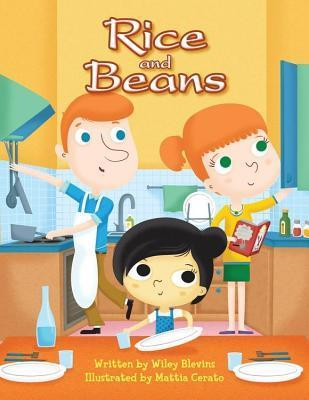 Rice and Beans  by  Wiley Blevins