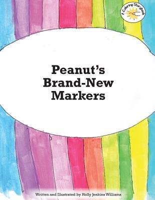 Peanuts Brand New Markers  by  Holly Jenkins Williams