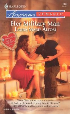 Her Military Man  by  Laura Marie Altom