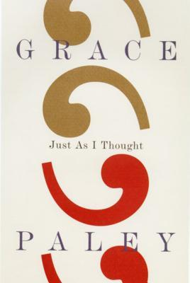 Just As I Thought Grace Paley