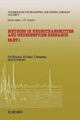 Methods in Neurotransmitter and Neuropeptide Research S H Parvez
