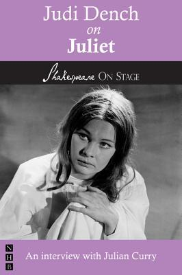 Judi Dench on Juliet  by  Judi Dench Julian Curry