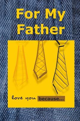 For My Father: Love You Because Marjorie J. McDonald