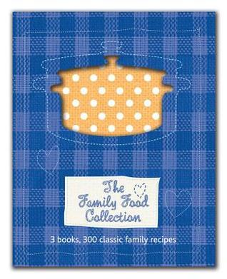 300 Recipe Slipcase: The Family Food Collection Parragon Publishing
