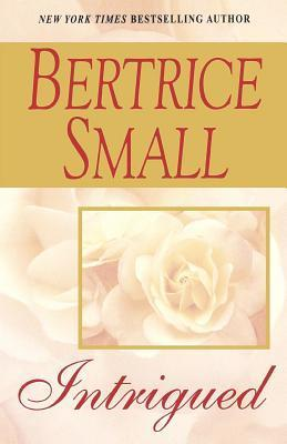 Intrigued Bertrice Small