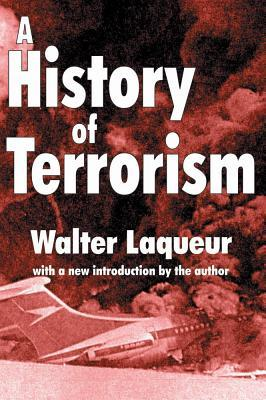 History of Terrorism Walter Laqueur