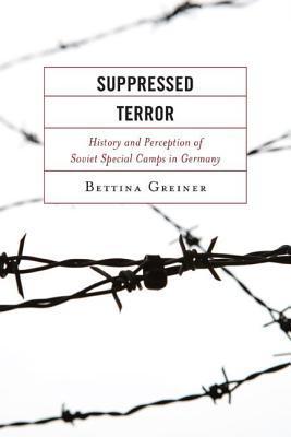 Suppressed Terror Bettina Greiner