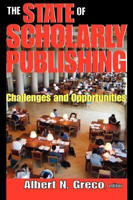 State of Scholarly Publishing  by  Albert N. Greco