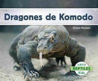 Dragones de Komodo  by  Grace Hansen
