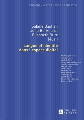 Langue Et Identite Dans LEspace Digital Sabine Bastian