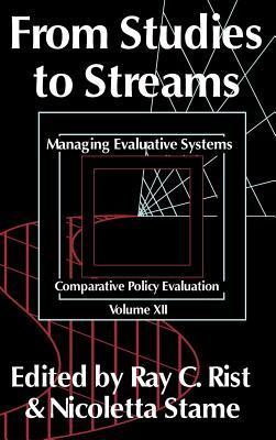 From Studies to Streams  by  Ray C. Rist