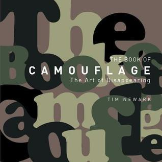 Book of Camouflage: The Art of Disappearing Tim Newark