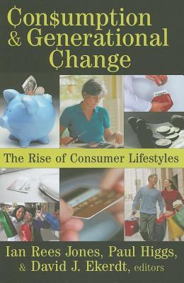 Ageing in a Consumer Society: From Passive to Active Consumption in Britain  by  Ian Rees Jones