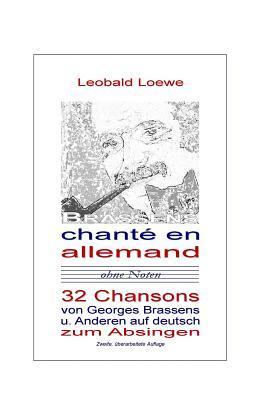 Brassens chanté en allemand: 28 Chansons auf deutsch zum Nachsingen Leobald Loewe