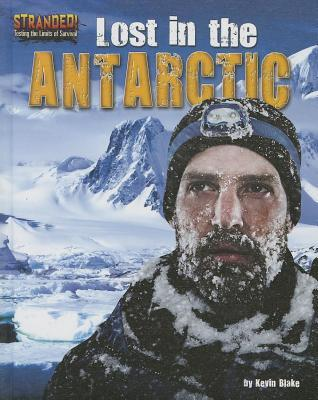 Lost in the Antarctic Kevin Blake