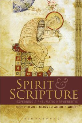 Spirit and Scripture: Exploring a Pneumatic Hermeneutic Kant-Gesellschaft