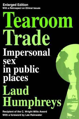 Tearoom Trade Laud Humphreys