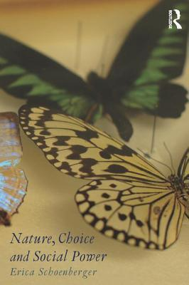 Nature and Social Power  by  Erica Schoenberger