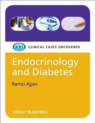 Endocrinology and Diabetes, Etextbook: Clinical Cases Uncovered Ramzi Ajjan