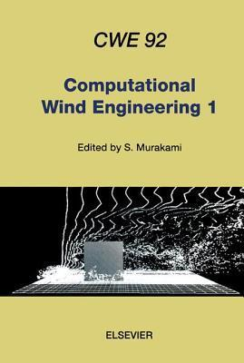 Computational Wind Engineering 1 S Murakami