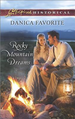 Rocky Mountain Dreams Danica Favorite