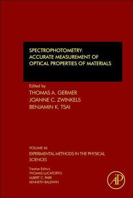 Spectrophotometry: Accurate Measurement of Optical Properties of Materials Thomas A Germer
