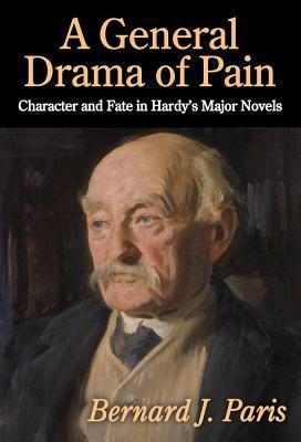 General Drama of Pain Bernard J. Paris