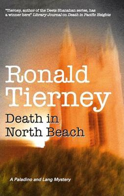 Death in North Beach (Paladino & Lang, #2)  by  Ronald Tierney