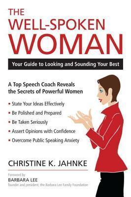 Well-Spoken Woman Christine K. Jahnke