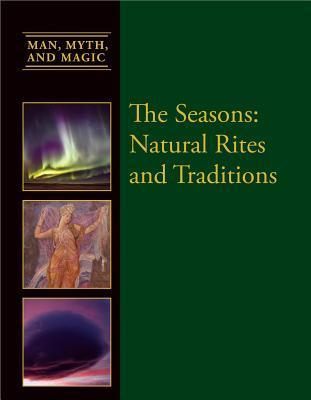 Seasons: Natural Rites and Traditions  by  Dean Miller